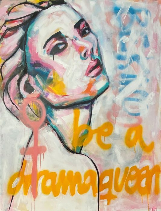 Be a dramaqueen